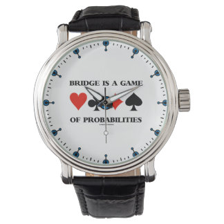Bridge Is A Game Of Probabilities Card Suits Watch