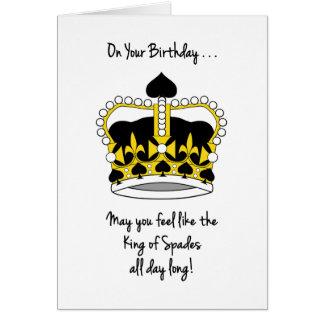 Bridge Player's Birthday-Feel Like King of Spades Card