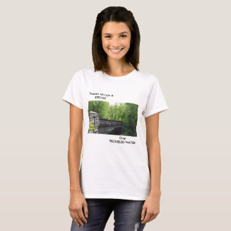 BRIDGE SCENERY WITH TEXT T-Shirt