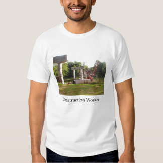 Bridge Work; Construction Worker T-shirts