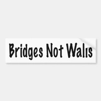 Bridges Not Walls Bumper Sticker