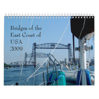 Bridges of the East Coast of USA 2011 Calendar