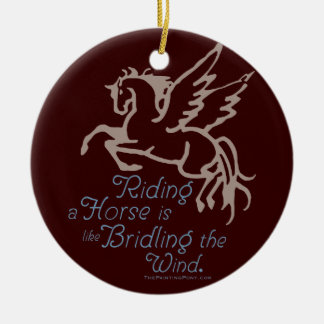 Bridle The Wind Ceramic Ornament