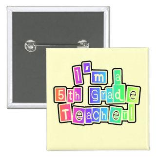 Bright Colors 5th Grade Teacher Pinback Buttons