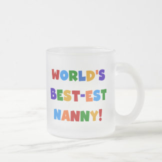 Bright Colors World s Best-est Nanny Gifts Mugs
