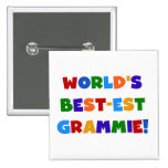 Bright Colours World's Best-est Grammie Gifts Pinback Button