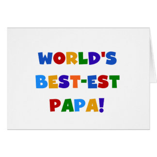Bright Colours World's Best Papa Tshirts and Gifts Greeting Card