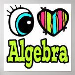 Bright Eye Heart I Love Algebra Print