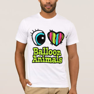 Bright Eye Heart I Love Balloon Animals T-Shirt