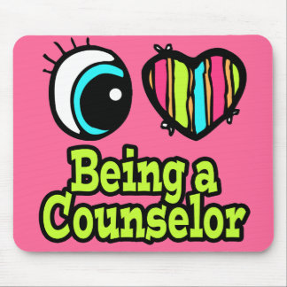 Bright Eye Heart I Love Being a Counselor Mouse Pad