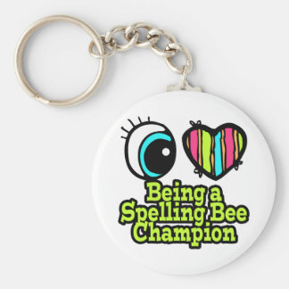 Bright Eye Heart I Love Being a Spelling Bee Champ Key Ring