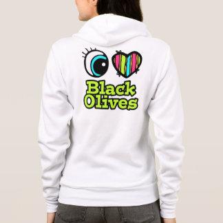 Bright Eye Heart I Love Black Olives Hoodie