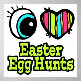 Bright Eye Heart I Love Easter Egg Hunts Posters