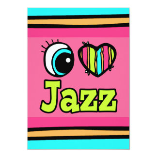 Bright Eye Heart I Love Jazz Card