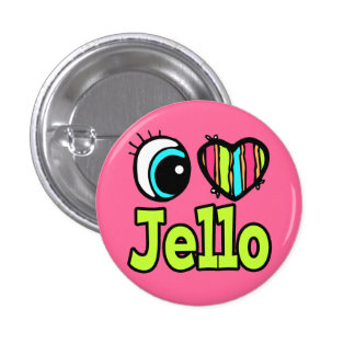 Bright Eye Heart I Love Jello Buttons