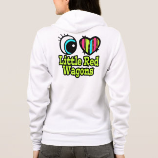 Bright Eye Heart I Love Little Red Wagons Hoodie