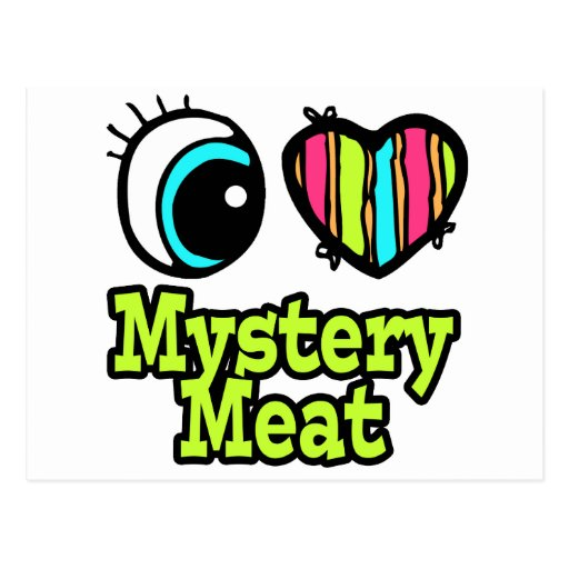 Bright Eye Heart I Love Mystery Meat Post Cards