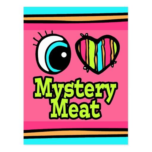 Bright Eye Heart I Love Mystery Meat Post Card