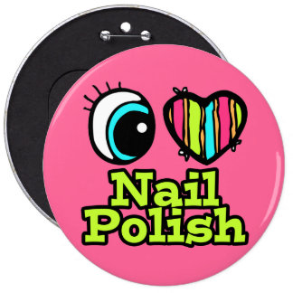 Bright Eye Heart I Love Nail Polish 6 Cm Round Badge