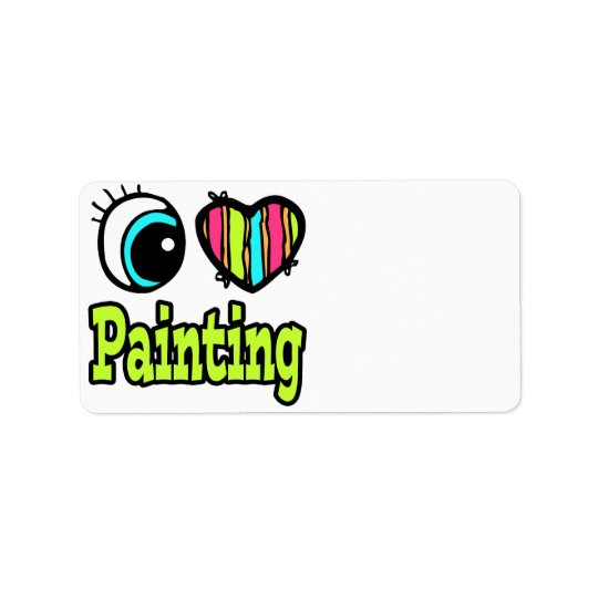 Bright Eye Heart I Love Painting Label
