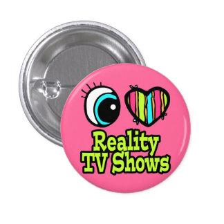 Bright Eye Heart I Love Reality TV Shows 3 Cm Round Badge