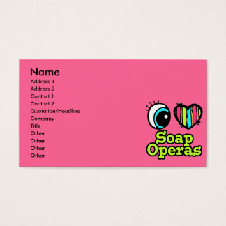 Bright Eye Heart I Love Soap Operas Business Card