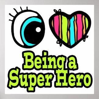 Bright Eye Heart I Love Super Hero Poster