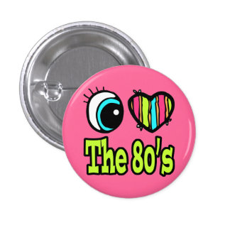 Bright Eye Heart I Love the 80s 3 Cm Round Badge