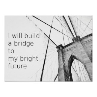 Bright Future Broklyn Bridge Design Poster