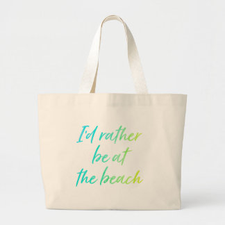 Bright I'd Rather Be at the Beach Tote