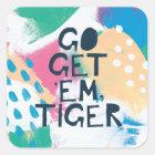 Bright Inspiration II   Go Get 'Em Tiger Square Sticker