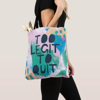 Bright Inspiration III | Too Legit To Quit Tote Bag