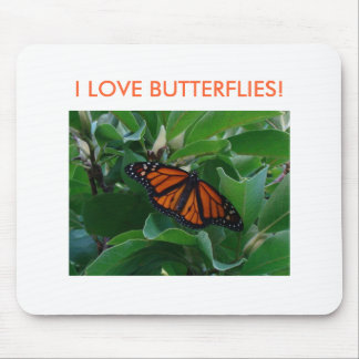 Bright Monach Butterfly, I LOVE BUTTERFLIES! Mouse Pad