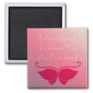 Bright Pink Butterfly Friendship Quote Magnet