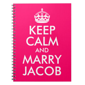 Bright Pink Customizable Keep Calm and Marry Jacob Spiral Notebook