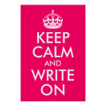 Bright Pink Keep Calm and Write On Poster