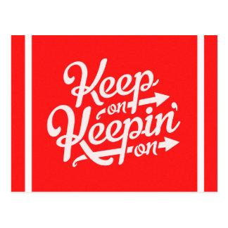 BRIGHT RED WHITE IDEAS MOTIVATIONL KEEP ON KEEPING POSTCARD