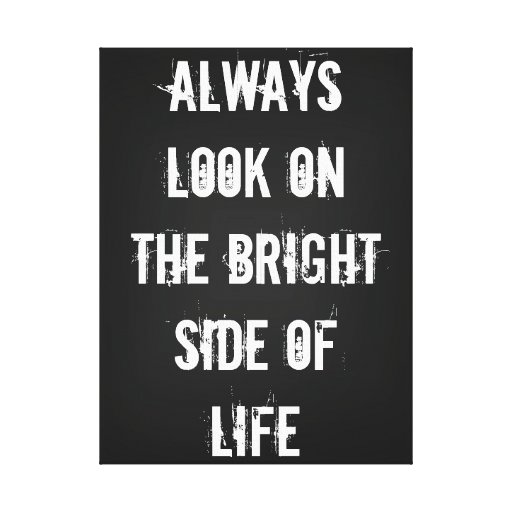 Bright Side of Life Stretched Canvas Print