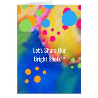 Bright Spot Card | By Beth Wellesley