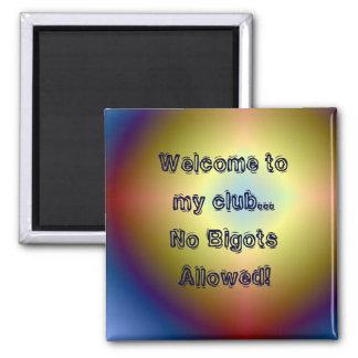 bright  star, Welcome to my club...No BigotsAll... Magnet
