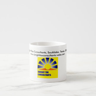 Bright Tax Consultants Espresso Mug