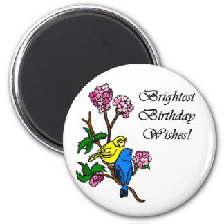 Brightest Birthday Wishes Magnet