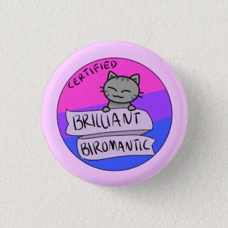 Brilliant Biromantic 3 Cm Round Badge