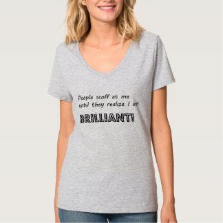 Brilliant Tshirt