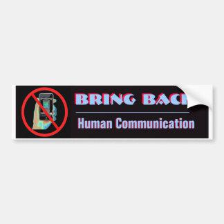 Bring Back 2 Bumper Sticker