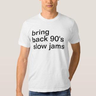 bring back 90's slow jams. t shirt