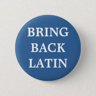 Bring Back Latin badge