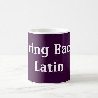 Bring Back Latin mug