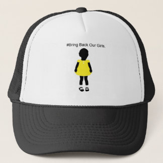 #Bring Back Our Girls. Trucker Hat