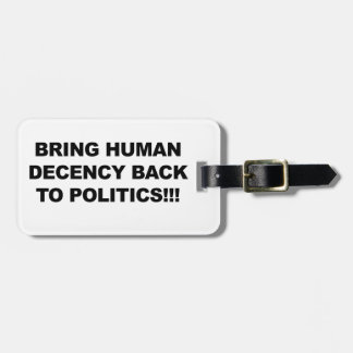 Bring Human Decency Back Luggage Tag